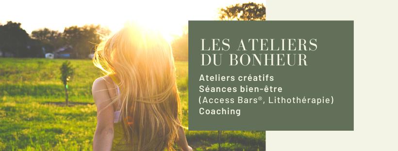 ateliers créatifs séances bien être access bars lithotherapie coaching